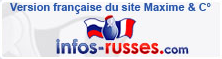 Version franaise  Info-Russes 